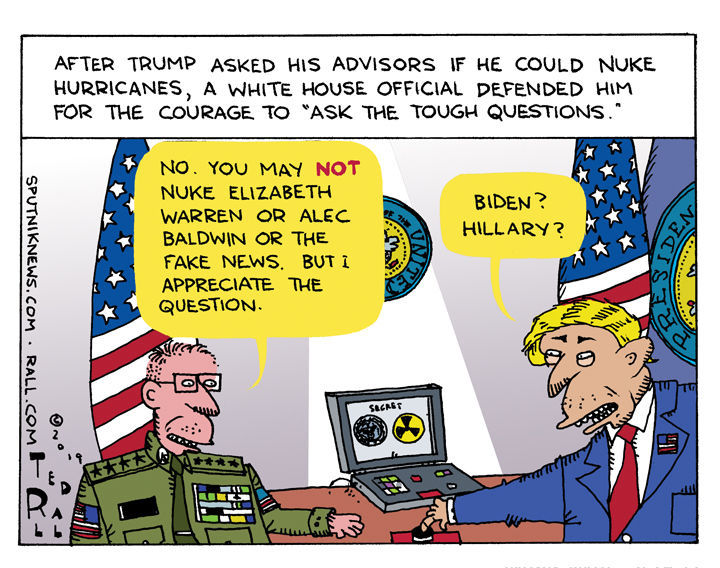 Trump denies it, but there are credible reports that, when briefed on this year's hurricane season, he asked advisers whether it would be feasible to treat them like he was in a Michael Bay movie, and blow them up with nuclear bombs.