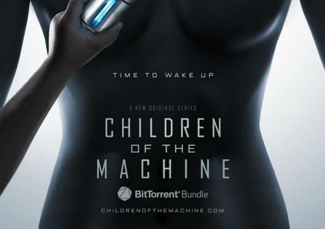 Artwork from the upcoming BitTorrent series Children of the Machine.