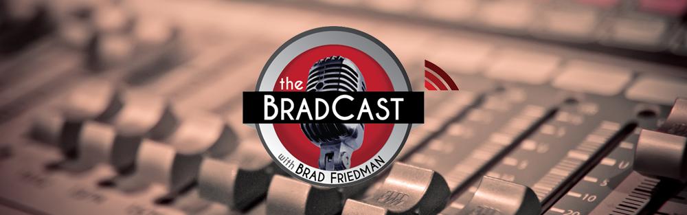 The BradCast