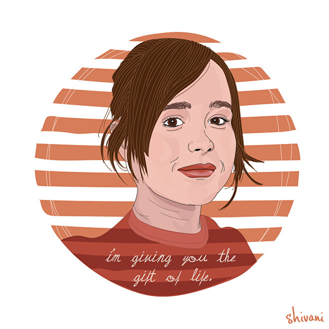 I'm giving you the gift of life; screaming, pooping life. —Juno, played by Ellen Page in Juno (2007)