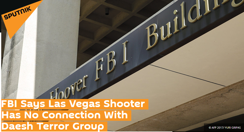 The headline of the October 2 Sputnik article, FBI Says Las Vegas Shooter Has No Connection With Daesh Terror Group.