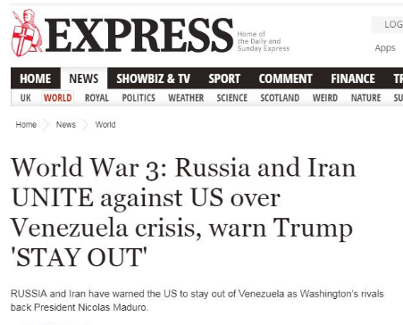 Screengrab from The Daily Express: World War 3: Russia and Iran UNITE against US over Venezuela crisis, warn Trump 'STAY OUT'