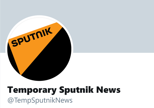 A screenshot of the temporary Sputnik News Twitter account, created amid the Twitter 'verified accounts' lockdown amid a hacker attack.
