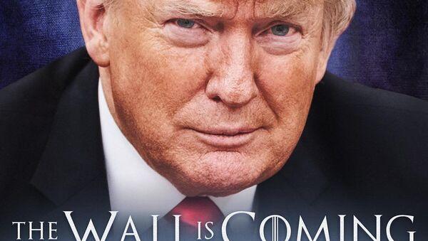 Donald Trump's Game of Thrones-style border wall poster - Sputnik International