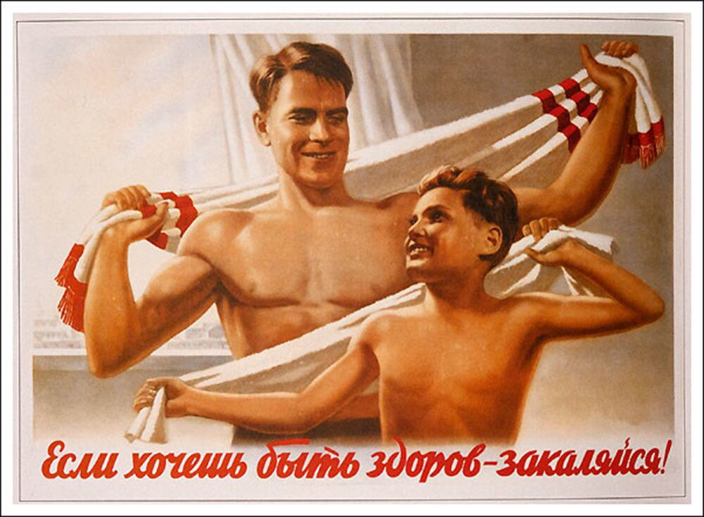 Fortify your body if you want to stay healthy! Soviet poster promoting frost acclimation.